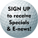 Sign up for specials and e-news!